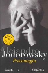 Psicomagia - Alejandro Jodorowsky (2005)
