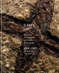Flour Lab - Adam Leonti, Katie Parla (ISBN: 9781524760960)
