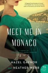 Meet Me in Monaco (ISBN: 9780062885364)