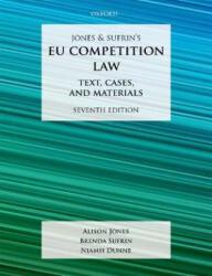 Jones & Sufrin's EU Competition Law (ISBN: 9780198824657)