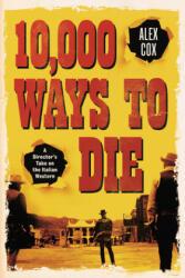 10, 000 Ways To Die (ISBN: 9780857303387)