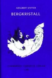 Bergkristall - Adalbert Stifter (ISBN: 9783872910059)