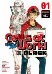 Cells At Work! Code Black 1 - Shigemitsu Harada, Akane Shimizu, Issei Hatsuyoshiya (ISBN: 9781632368942)