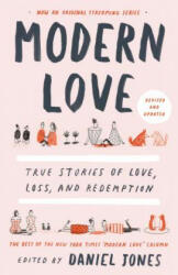 Modern Love, Revised and Updated: True Stories of Love, Loss, and Redemption (ISBN: 9780593137048)