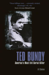 Ted Bundy: America's Most Evil Serial Killer (ISBN: 9781789505566)