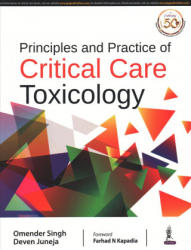 Principles and Practice of Critical Care Toxicology (ISBN: 9789352706747)