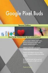 Google Pixel Buds: Second Edition - Gerardus Blokdyk (ISBN: 9781718810426)