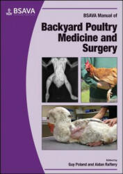 BSAVA Manual of Backyard Poultry, Paperback (ISBN: 9781905319435)