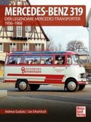 Mercedes-Benz 319 - Andreas Gaubatz, Jan Erhartitsch (ISBN: 9783613041998)