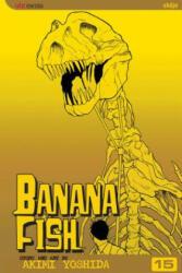 Banana Fish, Vol. 15 - Akimi Yoshida, Akimi Yoshida (ISBN: 9781421505251)