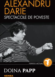 Alexandru Darie - Spectacole de poveste (2019)