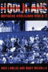 Hooligans - Nick Lowles, Ansy Nicholls, A. Diehl (2009)