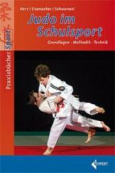 Judo im Schulsport - André Herz, Jörg Eisenacher, chwarwel (2009)