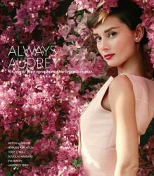 Always Audrey - Terence Pepper, Patricia Bosworth, Iconic Images (ISBN: 9781788840323)