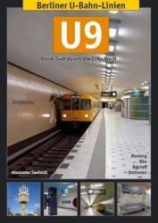 Berliner U-Bahn-Linien: U9 - Alexander Seefeldt (2011)