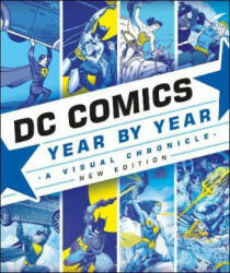 DC Comics Year By Year New Edition (ISBN: 9780241364956)