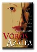 MIN, ANCHEE - VÖRÖS AZALEA (2001) (2001)