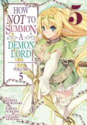 How NOT to Summon a Demon Lord (ISBN: 9781642753394)