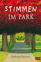 Stimmen im Park - Anthony Browne, Anthony Browne, Peter Baumann (2010)