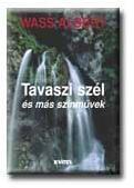 TAVASZI SZÉL /KEMÉNY (2003)