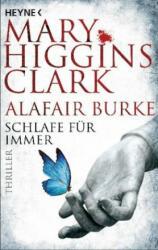 Schlafe für immer - Mary Higgins Clark, Alafair Burke, Karl-Heinz Ebnet (ISBN: 9783453439733)
