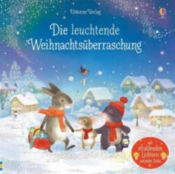 Die leuchtende Weihnachtsüberraschung - Sam Taplin, Alison Friend (ISBN: 9781789411072)