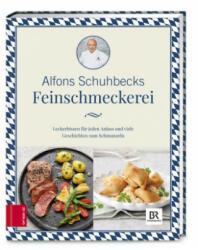 Schuhbecks Feinschmeckerei - Alfons Schuhbeck (ISBN: 9783898839723)
