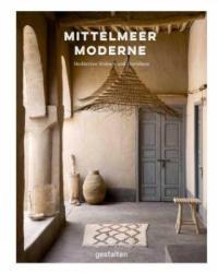 Mittelmeer Moderne - Robert Klanten, Andrea Servert Alonso-Misol (ISBN: 9783899552584)