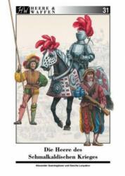 Die Heere des Schmalkaldischen Krieges (ISBN: 9783963600098)