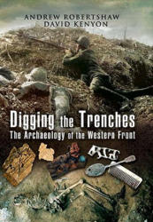 Digging the Trenches (2008)