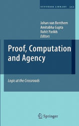 Proof, Computation and Agency (2011)