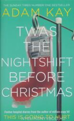 Twas The Nightshift Before Christmas (ISBN: 9781529018585)