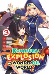 Konosuba: An Explosion on This Wonderful World! , Vol. 3, Paperback (ISBN: 9781975306007)