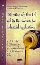 Utilization of Olive Oil & its by-Rpoducts for Industrial Applications (2011)