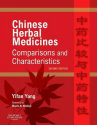 Chinese Herbal Medicines: Comparisons and Characteristics - Yifan Yang (2009)