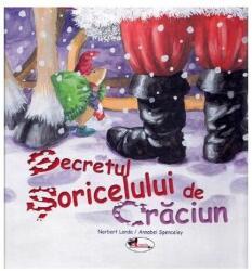Secretul Șoricelului de Crăciun (ISBN: 9786060091967)