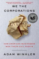 We the Corporations - Adam Winkler (ISBN: 9781631495441)