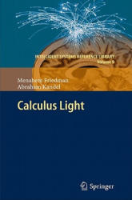 Calculus Light - Menahem Friedman, Abraham Kandel (2011)