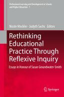 Rethinking Educational Practice Through Reflexive Inquiry (2011)