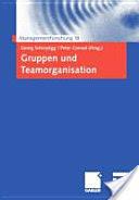 Gruppen Und Teamorganisation (2008)