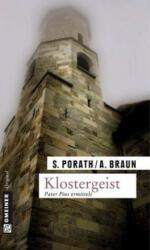 Klostergeist - Silke Porath, Andreas Braun (2011)