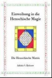 Einweihung in die Henochische Magie (2010)