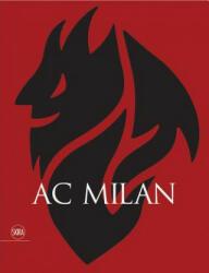 AC Milan - Ac Milan (ISBN: 9788857241166)