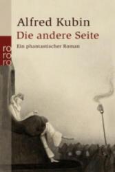 Die andere Seite - Alfred Kubin (2010)