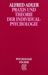 Praxis und Theorie der Individualpsychologie (2008)