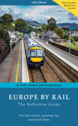 Europe By Rail - The Definitive Guide (ISBN: 9783945225028)