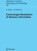 Corticofugal Modulation of Sensory Information (2006)