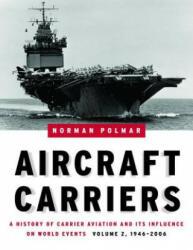 Aircraft Carriers - Volume 2 - Norman Polmar (2007)