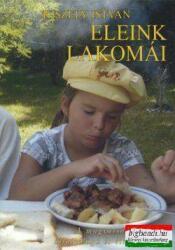 Eleink lakomái (2009)