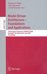 Model Driven Architecture - 5th European Conference, ECMDA-FA 2009, Enschede, the Netherlands, June 23-26, 2009, Proceedings (2009)